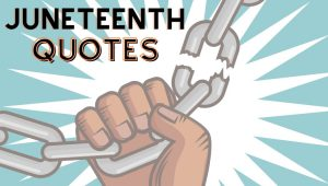 Juneteenth quotes