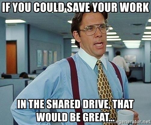 shared drive meme