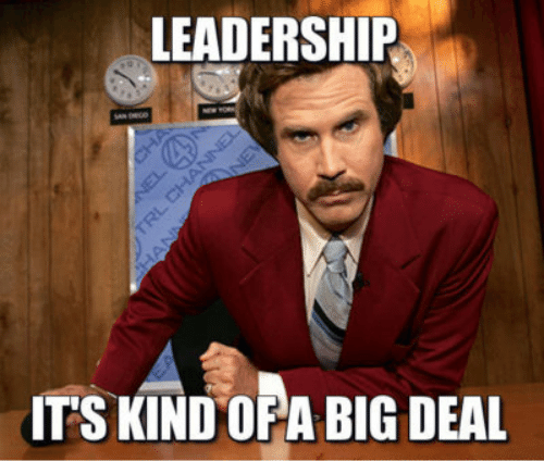 Funny Leadership Meme anchorman