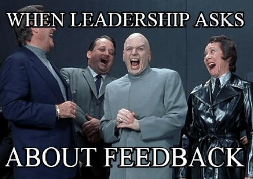 funny leadership meme feedback